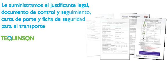 Le suministramos el justificante legal, documento de control y seguimiento, carta de porte y ficha de seguridad para el transporte